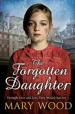 £3.79 • Buy The Forgotten Daughter (The Girls Who Went To War), Wood, Mary, Very Good, Paper