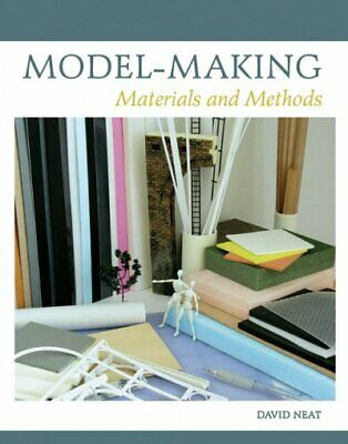 £15.67 • Buy Model-Making : Materials And Methods, Hardcover By Neat, David; Barndal, Astr...