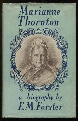 £54.32 • Buy E M Forster / Marianne Thornton 1797 1887 A Domestic Biography 1st Edition 1956