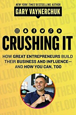 AU51.74 • Buy Crushing It How Great Entrepreneurs Build Business And Influence--And How You