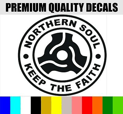 NORTHERN SOUL KEEP THE FAITH Novelty Car Decal/Sticker Van Bumper Window Fun  • 2.49£