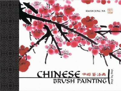 £2.90 • Buy Chinese Brush Painting Step By Step By Jung, Kwan