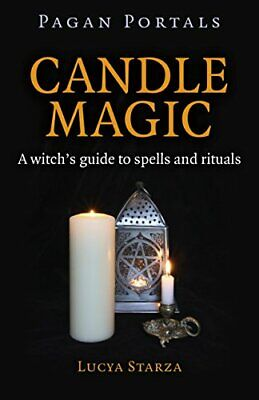 Pagan Portals - Candle Magic: A Witch's Guide To Spells And R New Paperback Book • 6.48£
