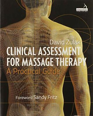 £46.79 • Buy Clinical Assessment For Massage Therapy: A Practical Guide By Zulak, David Book