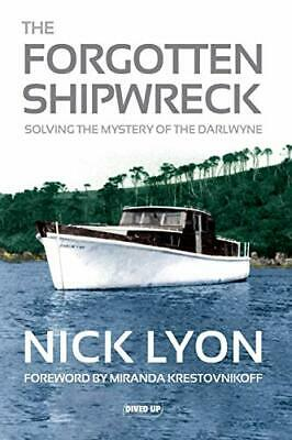 £17.49 • Buy The Forgotten Shipwreck: Solving The Mystery Of The Darlwyne By Lyon, Nick Book