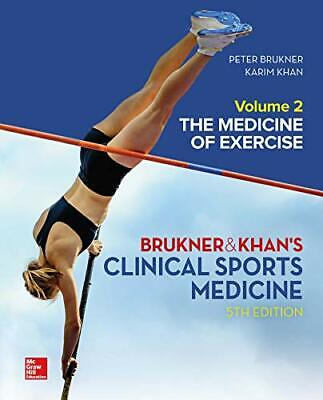 CLINICAL SPORTS MEDICINE: THE MEDICINE OF EXERCISE 5E, VOL 2 By Khan, Karim The • 83.69£