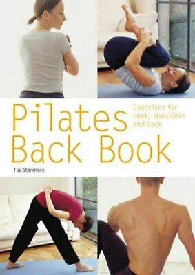 Pilates Back Book: Exercises For Neck, Shoulders And Back (Pyramid Paperbacks),  • 2.79£