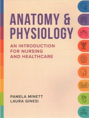 Anatomy & Physiology : An Introduction For Nursing And Healthcare, Paperback ... • 27.96£
