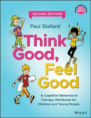 Think Good, Feel Good : A Cognitive Behavioural Therapy Workbook For Children... • 28.98£