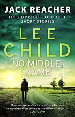 No Middle Name: The Complete Collected Jack Reacher Stories ( New Paperback Book • 9.80£