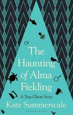 The Haunting Of Alma Fielding: A True Ghost Story New Hardcover Book • 15.60£