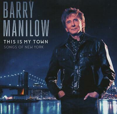 Barry Manilow - This Is My Town - Songs Of New York - New Cd!! • 4.95£
