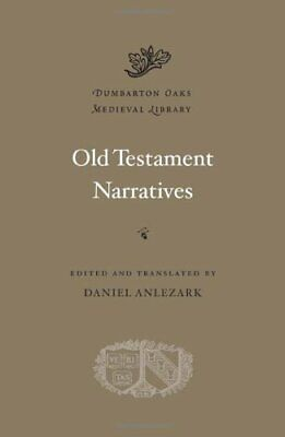 Old Testament Narratives (Dumbarton Oaks Medieval Library... By Anlezark, Daniel • 27.89£