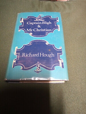 Captain Bligh & Mr Christian By Richard Hough   • 5£