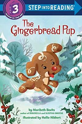 £4.49 • Buy Gingerbread Pup (Step Into Reading. Step 3) By Maribeth Boelts Book The Cheap