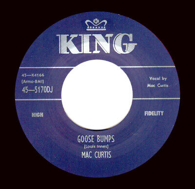 ROCKABILLY REPRO: MAC CURTIS -Goose Bumps/What You Want  KING • 7.97£