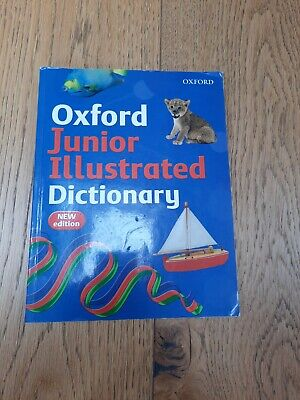 Oxford Junior Illustrated Dictionary By Sheila Dignen Kate Ruttle (Paperback) 7+ • 0.99£
