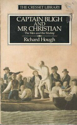 Captain Bligh And Mr.Christian: The Men And The Mutiny, Hough, Richard, Used; Go • 6.73£