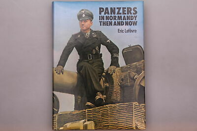 £31.47 • Buy 160766 Lefevre PANZERS IN NORMANDY Then And Now HC +Abb After The Battle Pub