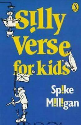 Silly Verse For Kids (Puffin Books) By Milligan, Spike • 12.86£