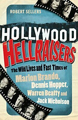 Hollywood Hellraisers: The Wild Lives And Fast Times Of Marlo New Paperback Book • 9.90£