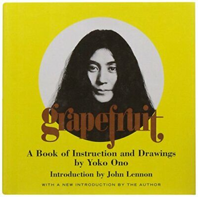 Grapefruit: A Book Of Instructions And Drawings By Yoko Ono New Hardback Book • 16.90£