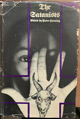 The Satanists Edited By Peter Haining - First Edition 1969 • 20£