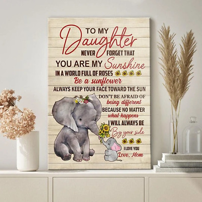 Mom To Daughter Never Forget You Are My Sunshine Elephants Decor Canvas No Frame • 27.84£