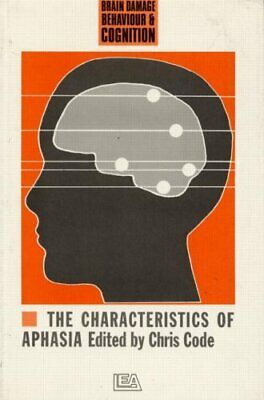 £87.26 • Buy The Characteristics Of Aphasia  Brain  Behaviour And Cognition