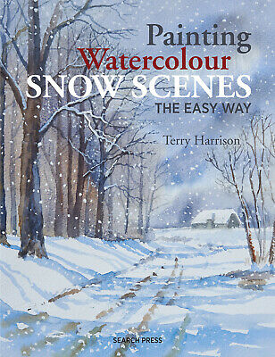 Painting Watercolour Snow Scenes The Easy Way Book With Terry Harrison • 9.45£