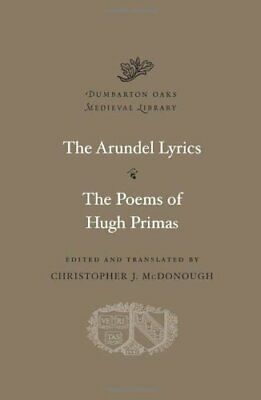 The Arundel Lyrics. The Poems Of Hugh Primas (Dumbarton Oaks Medieval Library) • 37£