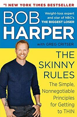 The Skinny Rules: The Simple, Nonnegotiable Principles For Getting To Thin • 13.05£