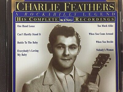 £6.37 • Buy CHARLIE FEATHERS - Complete King Recordings CD 2007 King Excellent Cond! RM1
