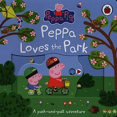Peppa Pig: Peppa Loves The Park: A Push-and-pull Adventure New Board Book • 6.05£