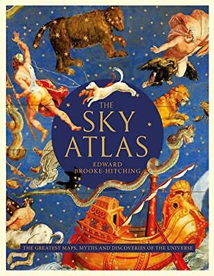 £24.99 • Buy The Sky Atlas: The Greatest Maps, Myths And Discoveri... By Brooke-Hitching, Edw