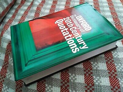 The Oxford Dictionary Of 20th Century Quotations  Hard Back • 9.99£