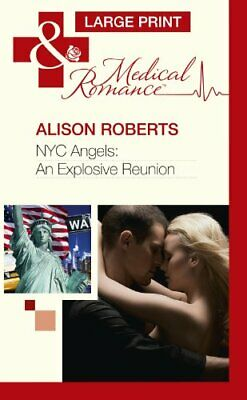 $ CDN11.80 • Buy NYC Angels: An Explosive Reunion (Mills & Boon Larg By Alison Roberts 0263231461