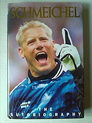 Schmeichel: The Autobiography, Peter Schmeichel, Used; Good Book • 3.29£