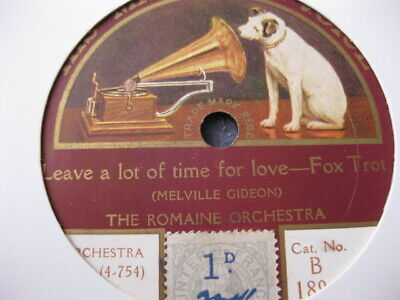 Romaine Orch (Savoy Orpheans ) Leave A Lot Of Time For Love  HMV B1896 1924 • 7.99£