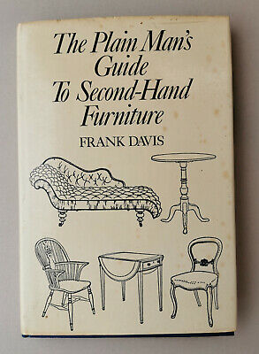 £6.49 • Buy The Plain Man's Guide To Second-hand Furntiure By Frank Davis 1971