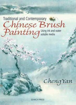 £3.83 • Buy Traditional And Contemporary Chinese Brush Painting : Using Ink And...