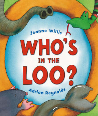 Who's In The Loo?, Jeanne Willis, Used; Good Book • 10.33£