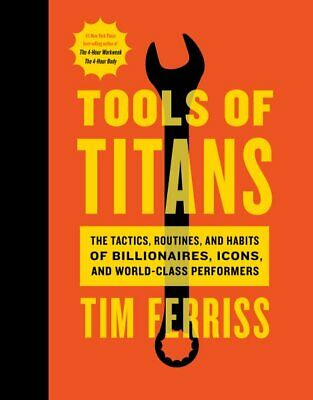 AU30.65 • Buy Tools Of Titans : The Tactics, Routines, And Habits Of Billionaires, Icons, A...