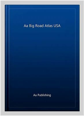 Aa Big Road Atlas USA, Paperback By Aa Publishing, Like New Used, Free Shippi... • 14.50£
