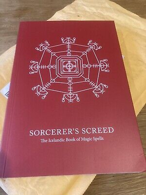 Sorcerer's Screed: The Icelandic Book Of Magic Spells. New Condition. • 35£