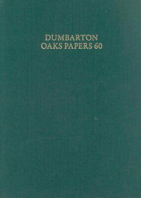 Dumbarton Oaks Papers 60, Hardcover By Talbot, Alice-Mary (EDT); Alexopoulos,... • 81.38£