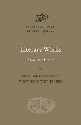 Literary Works (Dumbarton Oaks Medieval Library): 22 By Winthrop Wetherbee Book • 27.89£
