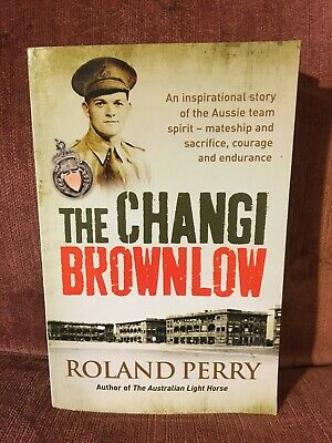 AU11.95 • Buy The Changi Brownlow By Roland Perry (Paperback)