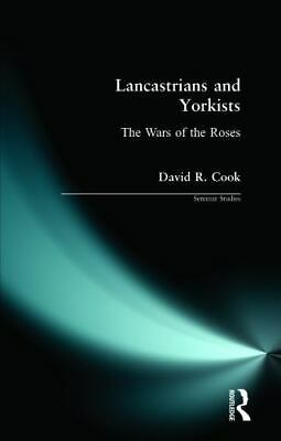Lancastrians And Yorkists : The Wars Of The Roses By D. R. Cook • 3.53£