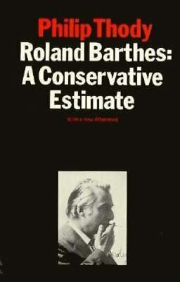 AU5.60 • Buy Roland Barthes : A Conservative Estimate By Philip Thody